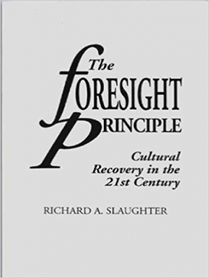 The Foresight Principle London