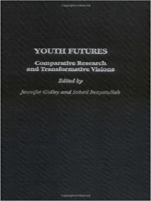 Youth Futures : Comparative Research and Transformative Visions
