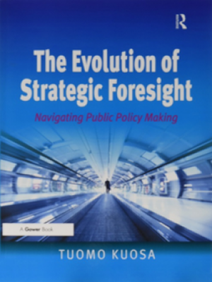 The evolution of strategic foresight: Navigating public policy making